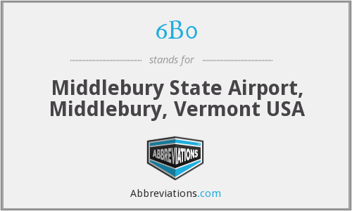 6B0 - Middlebury State Airport, Middlebury, Vermont USA