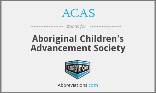 ACAS - Aboriginal Children's Advancement Society