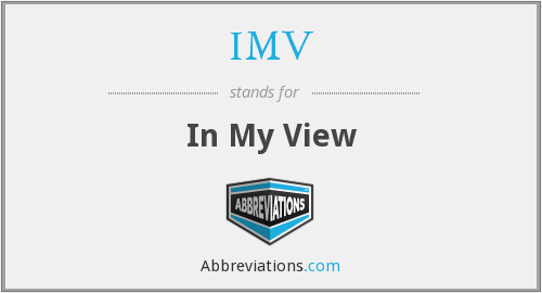 IMV - In My View