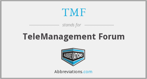 TMF - TeleManagement Forum