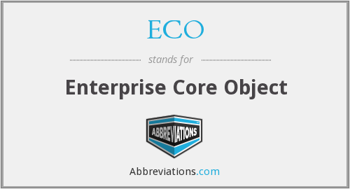 ECO - Enterprise Core Object