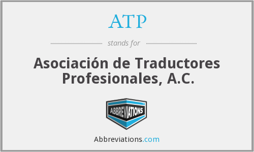 ATP - Asociación de Traductores Profesionales, A.C.