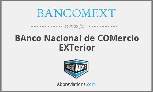 Bancomext banco nacional de comercio exterior for Google banco exterior