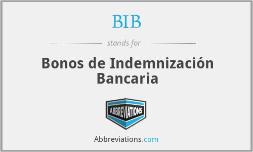 BIB - Bonos de Indemnización Bancaria