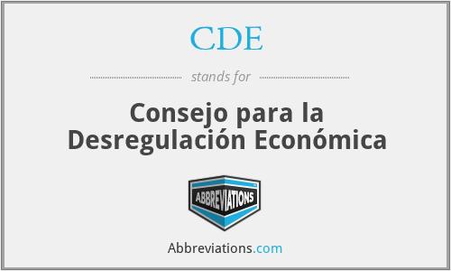 CDE - Consejo para la Desregulación Económica