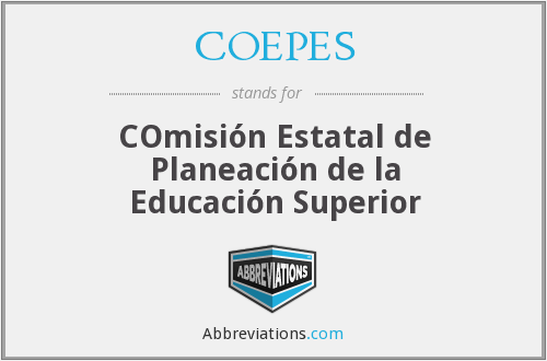 COEPES - COmisión Estatal de Planeación de la Educación Superior