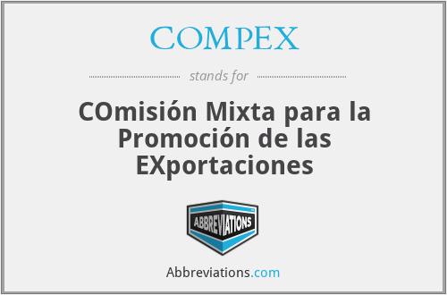 COMPEX - COmisión Mixta para la Promoción de las EXportaciones