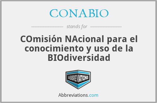 CONABIO - COmisión NAcional para el conocimiento y uso de la BIOdiversidad