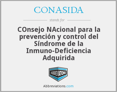 CONASIDA - COnsejo NAcional para la prevención y control del Síndrome de la Inmuno-Deficiencia Adquirida