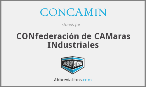 CONCAMIN - CONfederación de CAMaras INdustriales