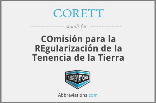 CORETT - COmisión para la REgularización de la Tenencia de la Tierra