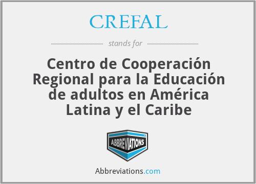CREFAL - Centro de Cooperación Regional para la Educación de adultos en América Latina y el Caribe