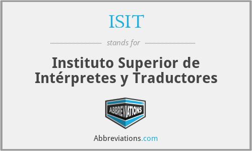 ISIT - Instituto Superior de Intérpretes y Traductores