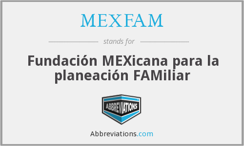 What does MEXFAM stand for?