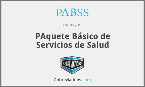PABSS - PAquete Básico de Servicios de Salud