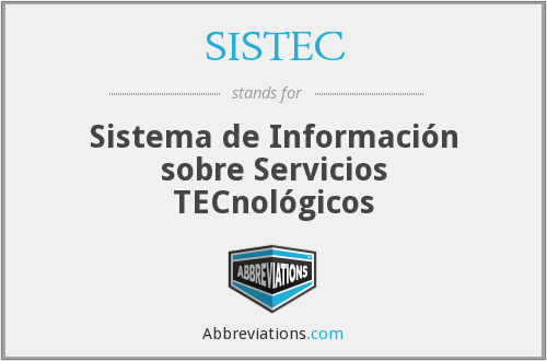 SISTEC - Sistema de Información sobre Servicios TECnológicos