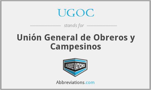 UGOC - Unión General de Obreros y Campesinos