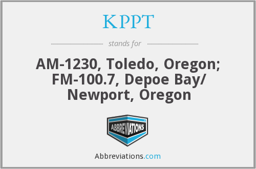 KPPT - AM-1230, Toledo, Oregon; FM-100.7, Depoe Bay/ Newport, Oregon