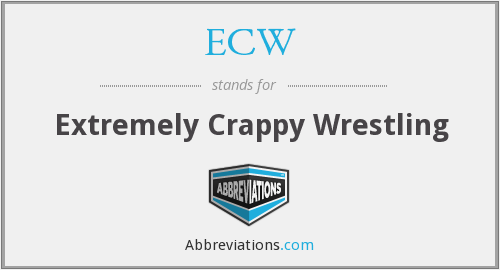 ECW - Extremely Crappy Wrestling