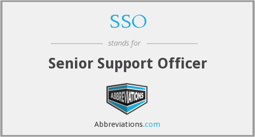 SSO - Senior Support Officer