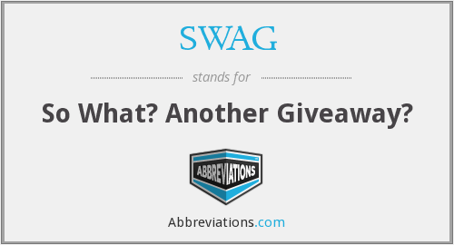 SWAG - So What? Another Giveaway?