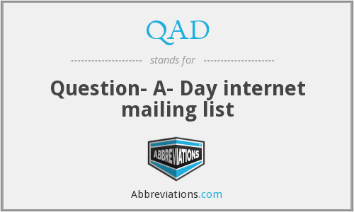 QAD - Question- A- Day internet mailing list
