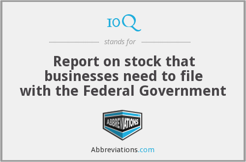 10Q - Report on stock that businesses need to file with the Federal Government