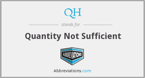 QH - Quantity Not Sufficient