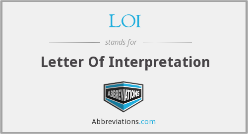 LOI - Letter Of Interpretation