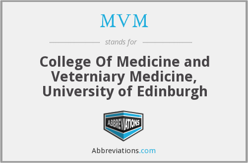 MVM - College Of Medicine and Veterniary Medicine, University of Edinburgh