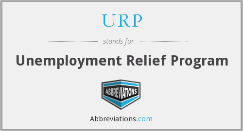 URP - Unemployment Relief Program