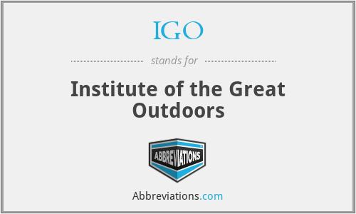 IGO - Institute of the Great Outdoors