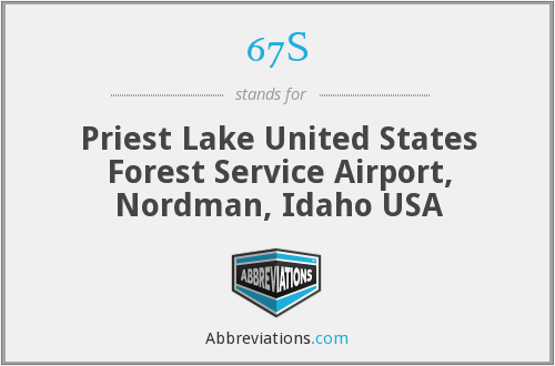 67S - Priest Lake United States Forest Service Airport, Nordman, Idaho USA