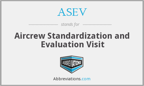 ASEV - Aircrew Standardization and Evaluation Visit