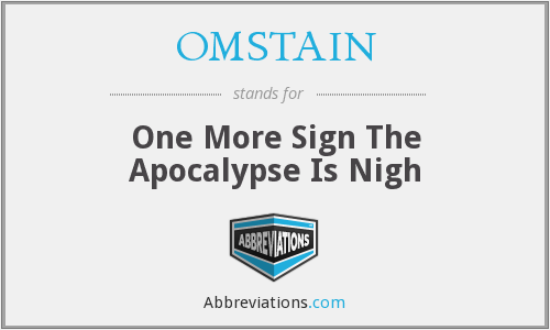 What does OMSTAIN stand for?