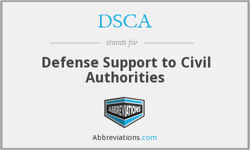 DSCA - Defense Support to Civil Authorities
