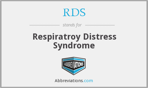 RDS - Respiratroy Distress Syndrome