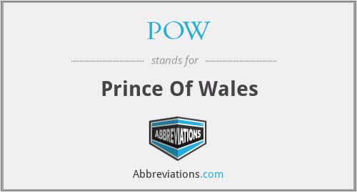 POW - Prince Of Wales