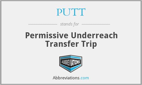 PUTT - Permissive Underreach Transfer Trip