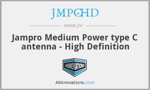 JMPC-HD - Jampro Medium Power type C antenna - High Definition