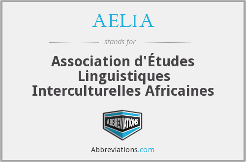 AELIA - Association d'Études Linguistiques Interculturelles Africaines