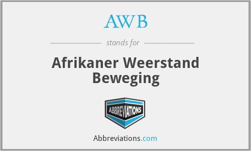 AWB - Afrikaner Weerstand Beweging