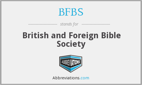 BFBS - British and Foreign Bible Society