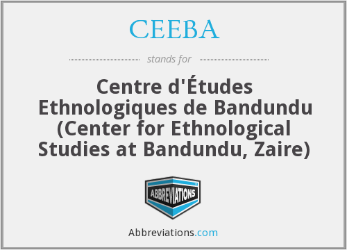 CEEBA - Centre d'Études Ethnologiques de Bandundu (Center for Ethnological Studies at Bandundu, Zaire)