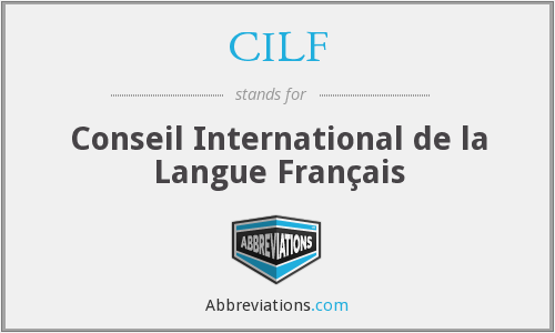 CILF - Conseil International de la Langue Français