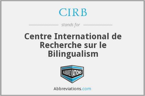 CIRB - Centre International de Recherche sur le Bilingualism