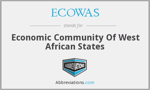 ECOWAS - Economic Community Of West African States
