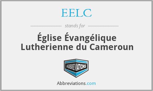 EELC - Église Évangélique Lutherienne du Cameroun