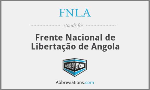 FNLA - Frente Nacional de Libertação de Angola