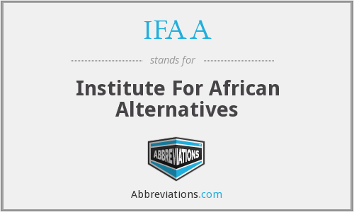 IFAA - Institute For African Alternatives